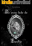 Do outro lado do Espelho (Série Doze Mundos Livro 1)