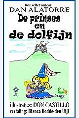 De prinses en de dolfijn (Dutch Edition) Kindle Edition