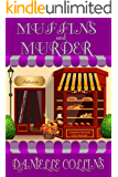 Muffins and Murder: A Margot Durand Cozy Mystery