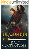 Dragon Kin (Once and Future Hearts Book 2)