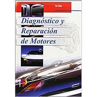 Diagnostico Reparacion Motores (Spanish Edition)