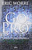 Go Pro - 7 Steps to Becoming a Network Marketing Professional (Book)