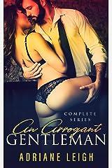 An Arrogant Gentleman: The Series Kindle Edition