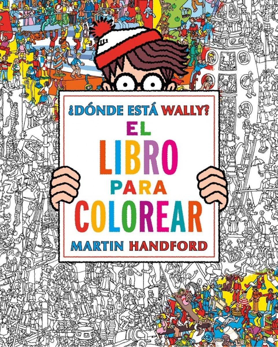 El libro para colorear Colección ¿Dónde está Wally?: Amazon.es: Martin  Handford: Libros