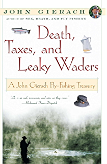 Amazon standing in a river waving a stick john gierachs fly death taxes and leaky waders a john gierach fly fishing treasury fandeluxe Epub