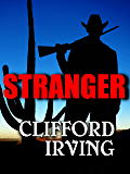 STRANGER - An Epic Novel of the West