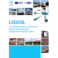 LOGICAL - Transnational logistics improvement through cloud computing and innovative business models