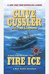 Fire Ice (NUMA Files series Book 3) Kindle Edition