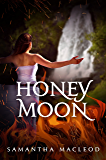 Honeymoon: A Steamy Loki Novella: Book Two of the Loki Series