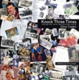 Knock Three Times: Working Men, Social Clubs & Other Stories: Working Men, Social Clubs and Other Stories