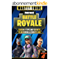 Fortnite Battle Royale: Master Guide - Season 4 Tips and Secrets to becoming a Fortnite God (English Edition)