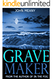 Grave Maker: Suspense/Thriller