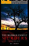 Serial Killer: The Bamber Family Murders