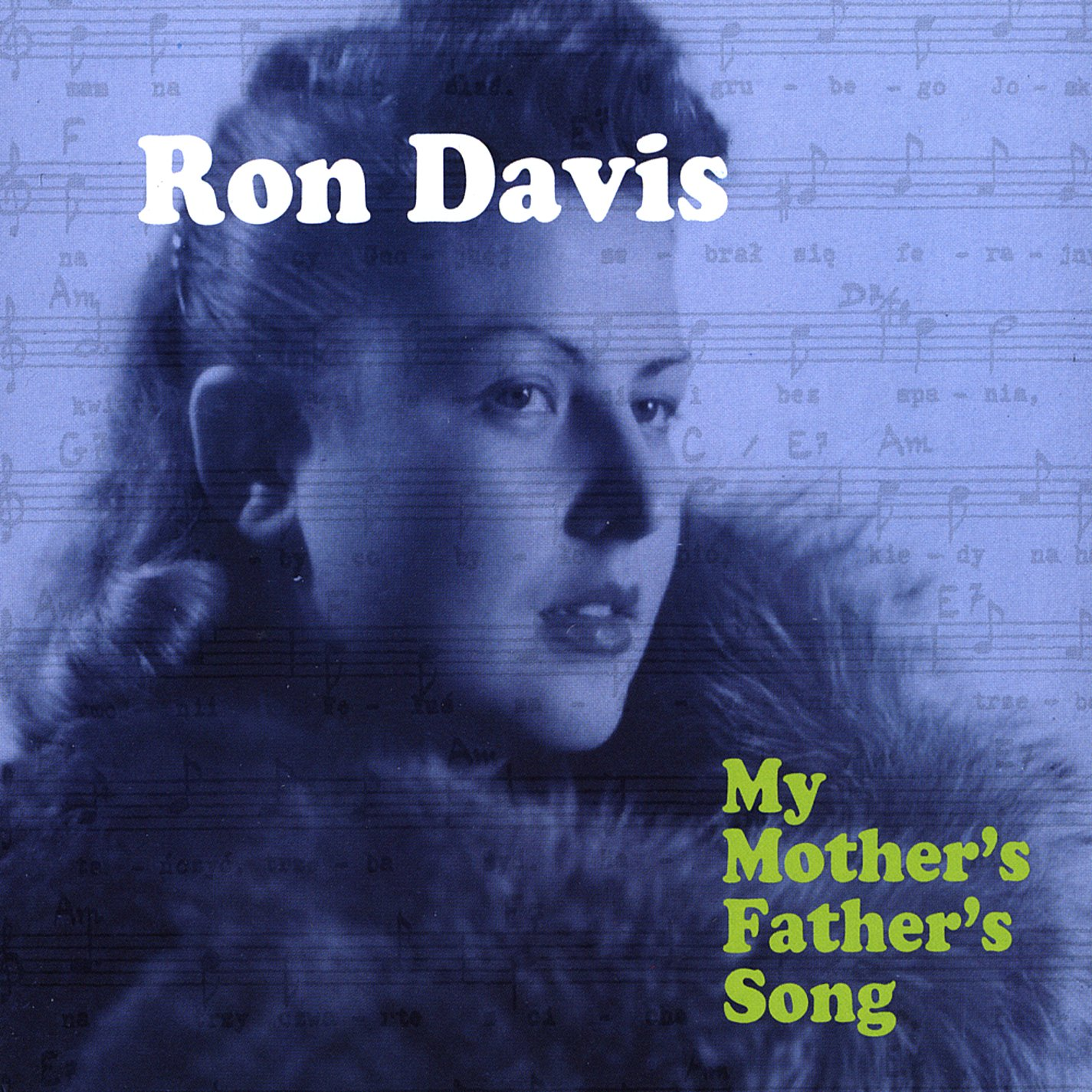My Mothers Fathers Song: Ron Davis: Amazon.es: Música