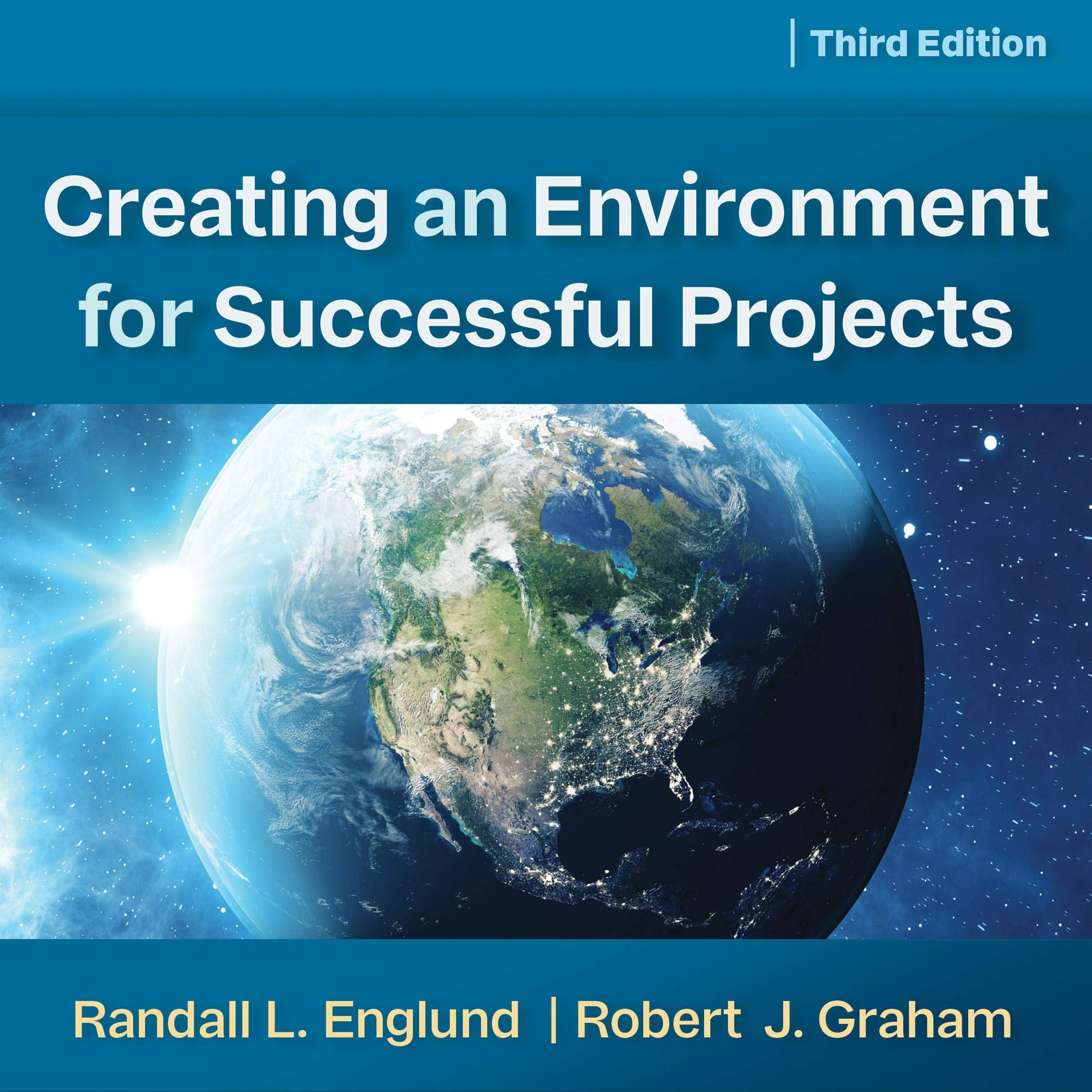 Creating An Environment For Successful Projects 3rd Edition