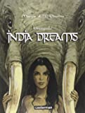India Dreams : L'intégrale