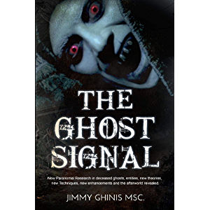 THE GHOST SIGNAL: New Paranormal Research in recently deceased ghosts, entities, new theories, new Techniques, new…