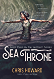 Sea Throne (The Seaborn Trilogy Book 3)