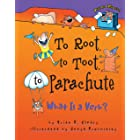 To Root, to Toot, to Parachute: What Is a Verb? (Words Are CATegorical ®)