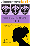 The Bolingbroke Chit: A Regency Romance (Love Takes Root Book 4) (English Edition)
