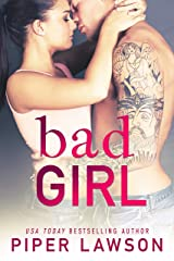 Bad Girl: A Rockstar Romance (Wicked Book 2) Kindle Edition