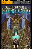 The Legend of Hooper's Dragons: Books 1 - 3
