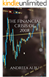 The Financial Crisis of 2008 (International Political Economy Book 1) (English Edition)