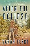 After the Eclipse: A Memoir