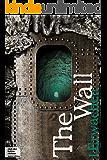 The Wall Teil 1: Erwachen