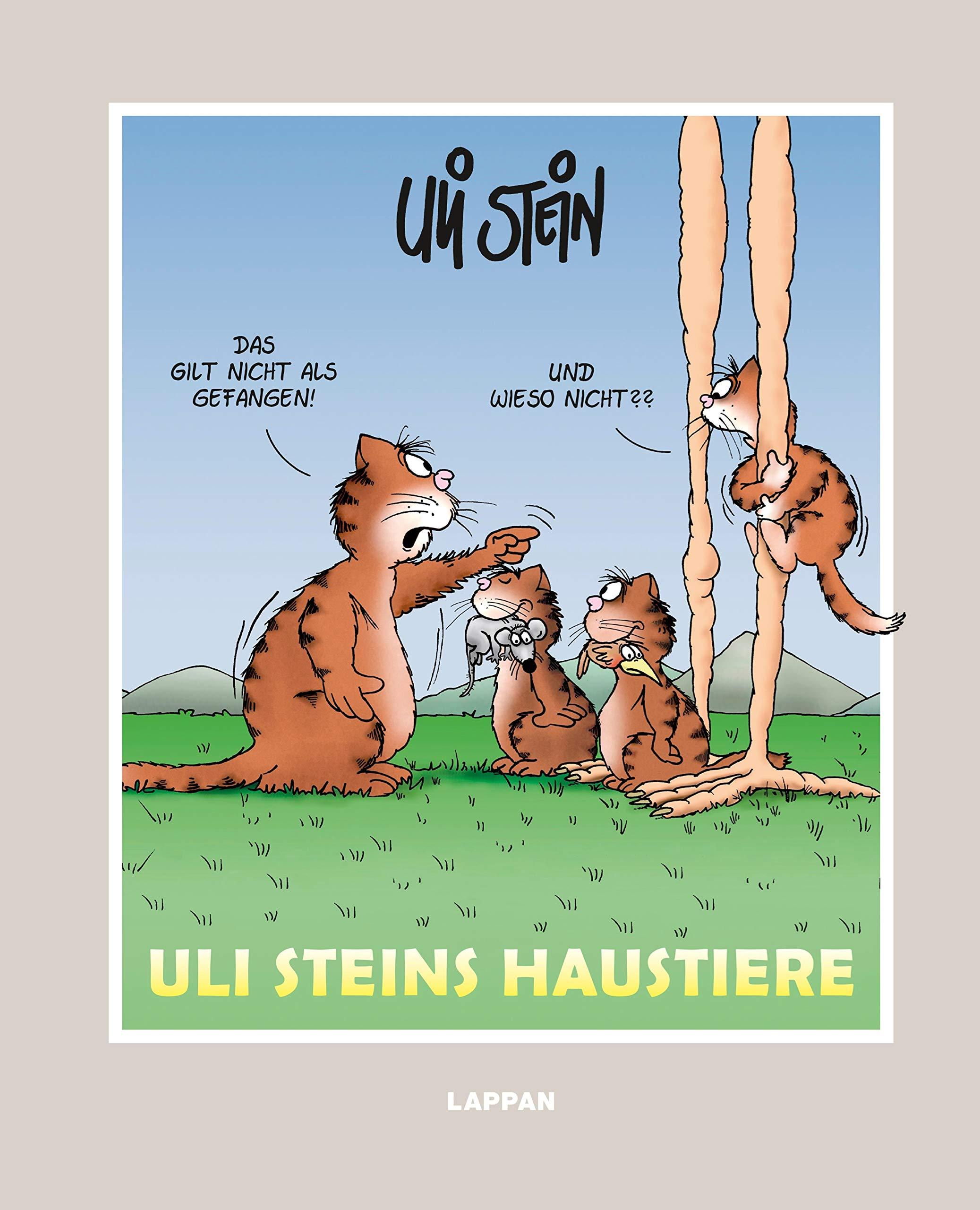 Uli Steins Haustiere Gebundenes Buch – 14. August 2013 Lappan 3830333366 HUMOR / General Comic / Theorie