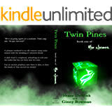 Twin Pines: book one of The Chosen