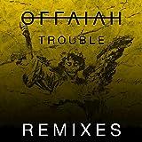 Trouble (Remixes Pt. 2)