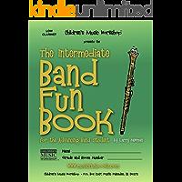 The Intermediate Band Fun Book (High Clarinet): for