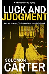 Luck and Judgment: Luck and Judgment Private Investigator Crime Thriller Series Kindle Edition