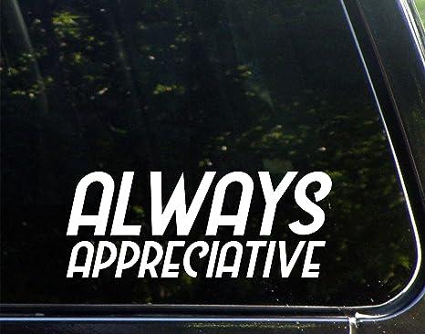 Amazon com: Always Appreciative (8-3/4
