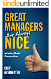 Great Managers Are Always Nice: Including Model Conversations