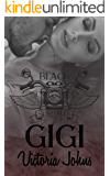 Gigi (The Black Sentinels MC Series Book 2)