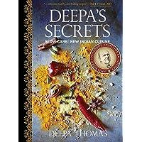 Deepa's Secrets: Slow Carb New Indian Cuisine