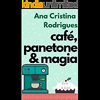Café, panetone e magia: Um conto de Natal (Arquivos Fantásticos e Obscuros da Diretoria Arcana)