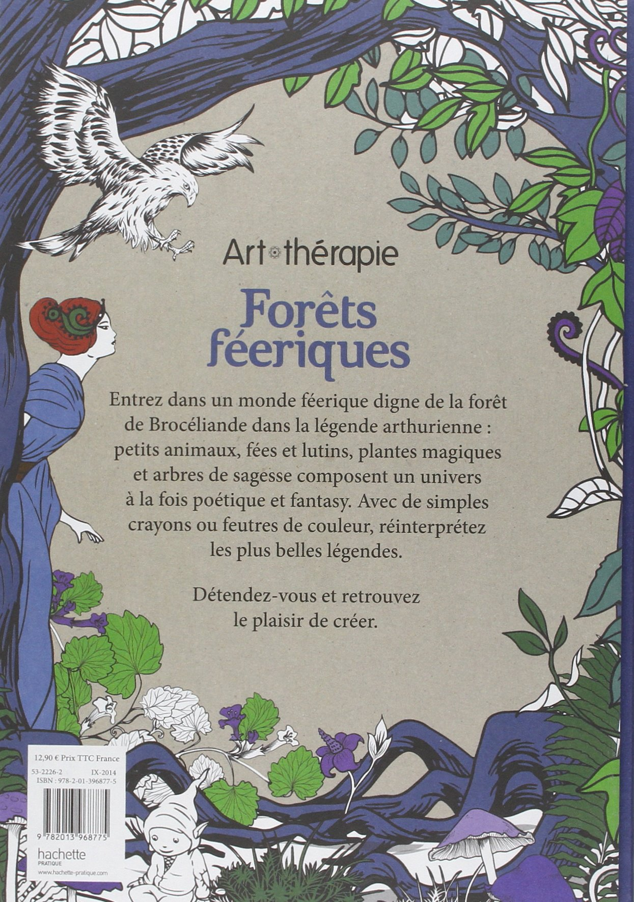 Art therapie Forets feeriques 100 coloriages anti stress French Edition Marthe Mulkey Hachette Amazon Books