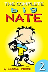 The Complete Big Nate: #2 (amp! Comics for Kids) Kindle Edition