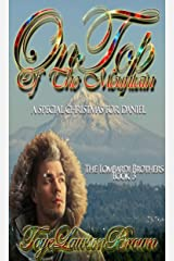 On Top of The Mountain: A Special Christmas For Daniel (The Lombardi Brothers Book 3) Kindle Edition