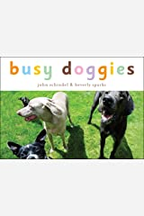 Busy Doggies (A Busy Book) Kindle Edition