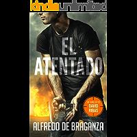 EL ATENTADO: un thriller de David Ribas (Thrillers