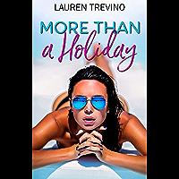 More Than A Holiday (English Edition)