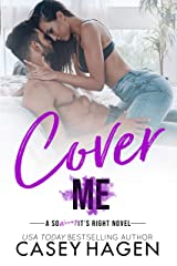 Cover Me (So Wrong It's Right) Kindle Edition