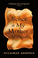 Silence Is My Mother