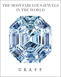 The Most Fabulous Jewels in the World: Graff