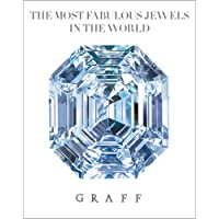 GRAFF: The Most Fabulous Jewels in the World