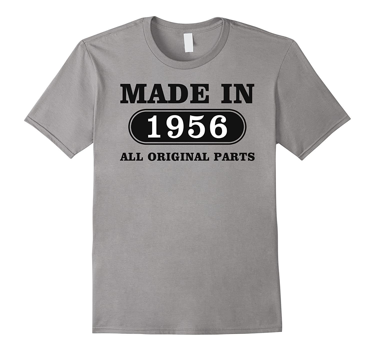 60th Birthday Gift, Made in 1956, All Original Parts T-shirt